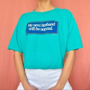 VINTAGE MY NEXT HUSBAND WILL BE NORMAL CROP TOP